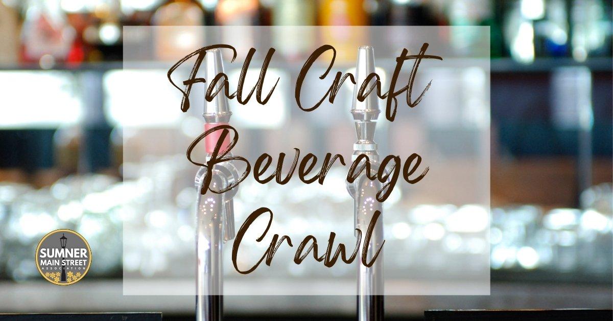 Fall Craft Beverage Crawl Sumner